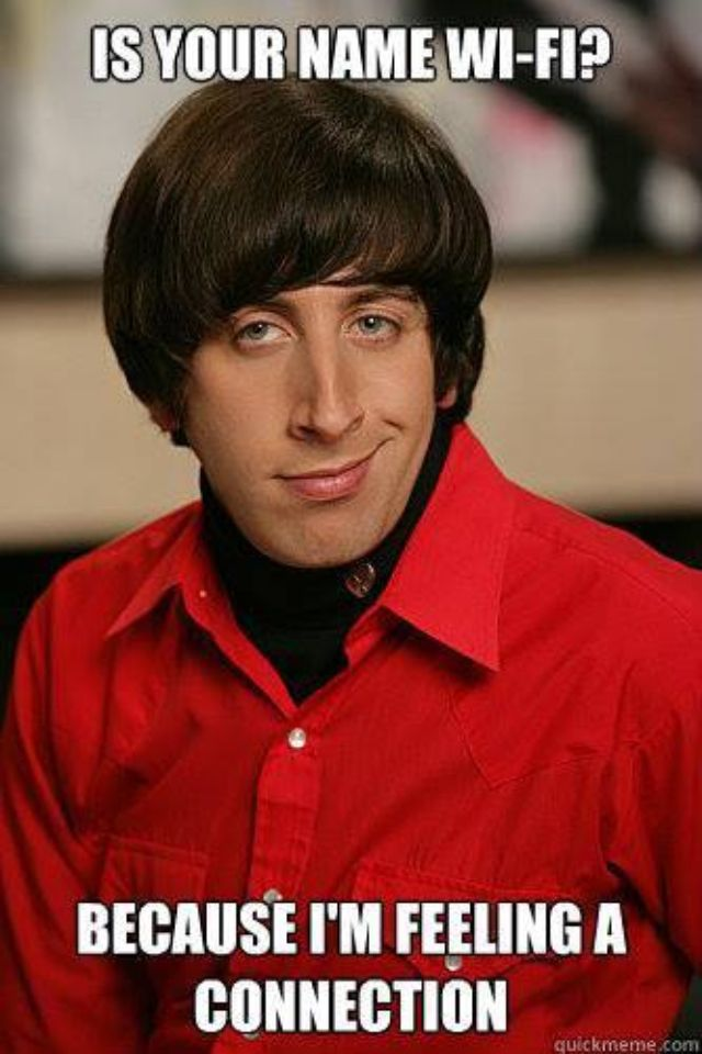 PickUp Lines Howard Wolowitz4